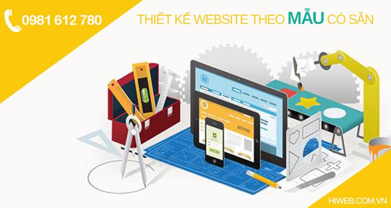 Thiết kế website theo mẫu giao diện có sẵn - HIWEB